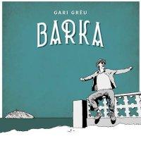Gari Greu - Barka