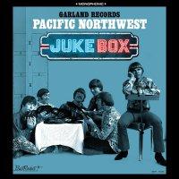 Garland Records - Pacific Northwest Juke Box