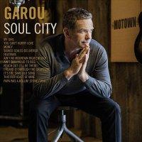 Garou - Soul City