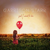 Garrison Starr -Girl I Used To Be
