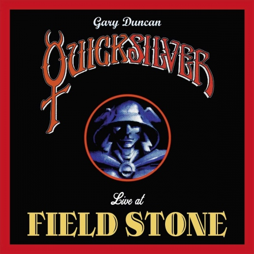 Gary Duncan's Quicksilver - Live At Fieldstone