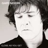 Gary Moore -Close As You Get