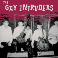 Gay Intruders - In The Race / It's Not Today