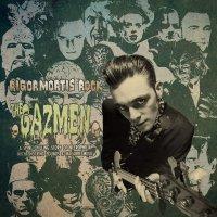Gazmen - Rigormortis Rock
