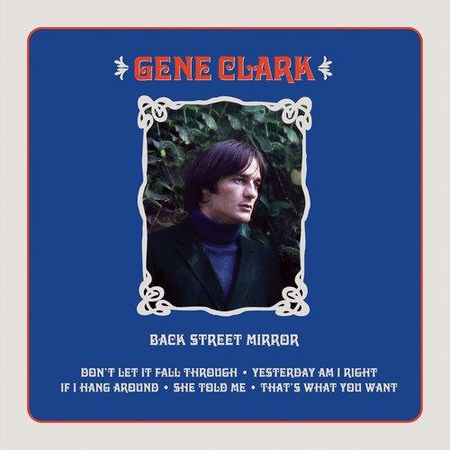 Gene Clark - Back Street Mirror