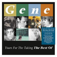 Gene -Yours For The Taking: The Best Of