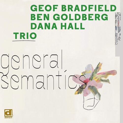 Geof Bradfield - General Semantics