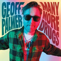Geoff Palmer - Many More Drugs