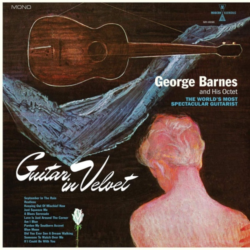 George Barnes - Guitar In Velvet