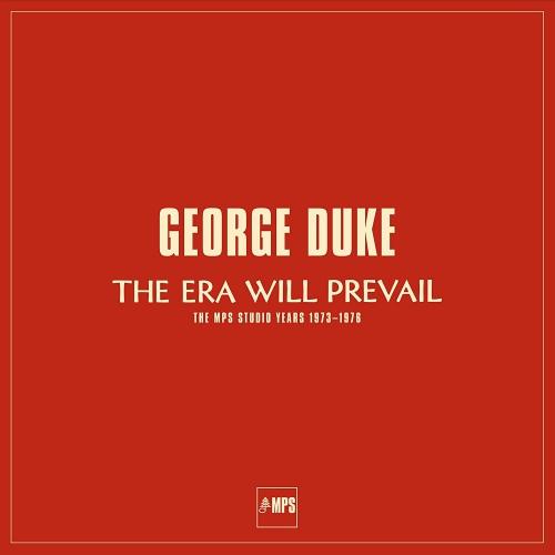 George Duke -The Era Will Prevail