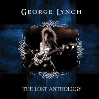 George Lynch - The Lost Anthology