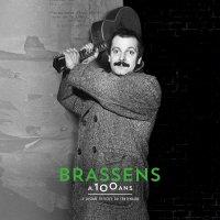 Georges Brassens - Brassens A 100 Ans