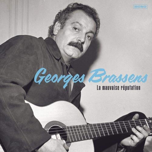 Georges Brassens - La Mauvaise Reputation