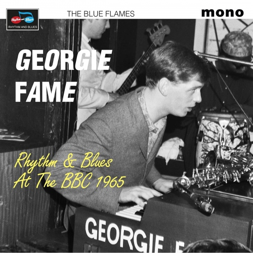 Georgie Fame &  The Blue Flames - Rhythm & Blues At The Bbc 1965