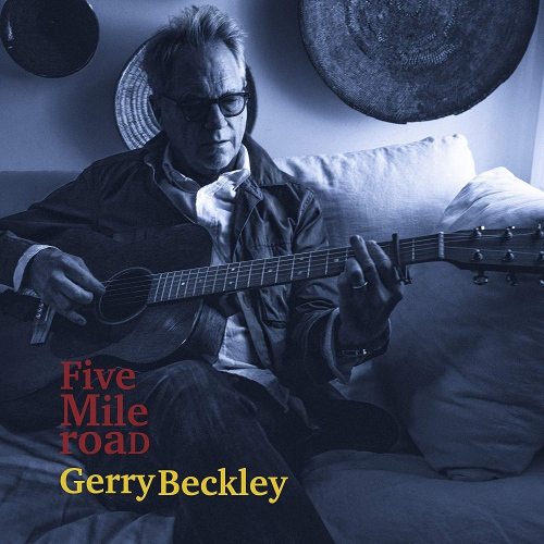 Gerry Beckley - Five Mile Road