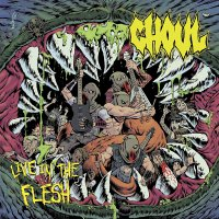 Ghoul - Live In The Flesh