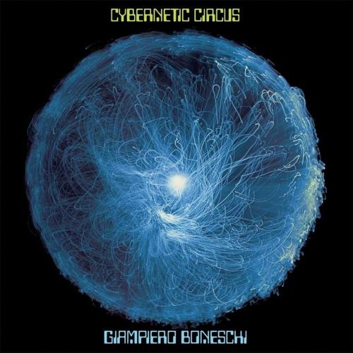 Giampiero Boneschi - Cybernetic Circus