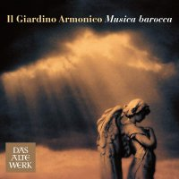 Giardino Armonico II - Musica Barocca - Baroque Masterpieces