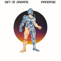 Gift Of Dreams - Mandroid