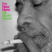 Gil Scott-Heron - I'm New Here