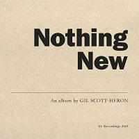 Gil Scott-Heron -Nothing New
