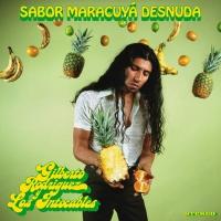 Gilberto Y Los Intocables Rodriguez - Sabor Maracuya Desnuda