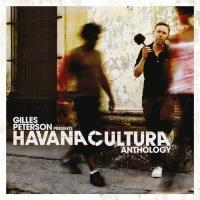 Gilles Peterson - Havana Cultura Anthology