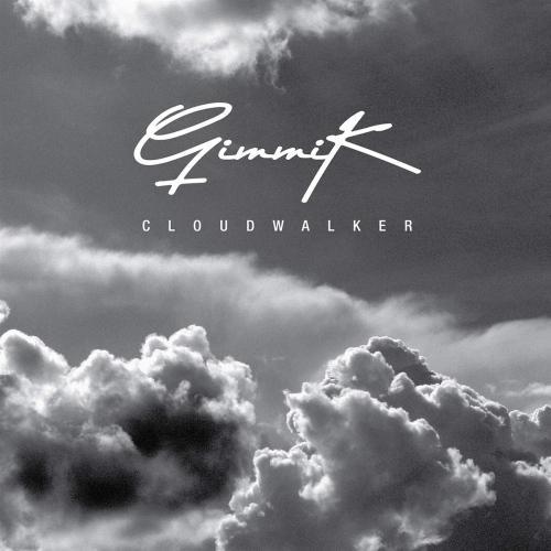 Gimmik -Cloudwalker