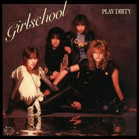 Girlschool - Play Dirty