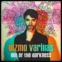 Gizmo Varillas -Out Of The Darkness