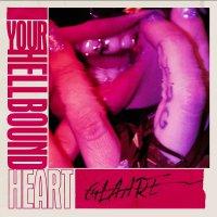 Glaare - Your Hellbound Heart