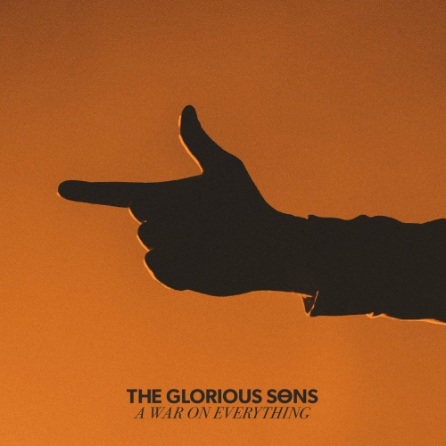 Glorious Sons -War On Everything