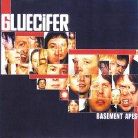 Gluecifer - Basement Apes