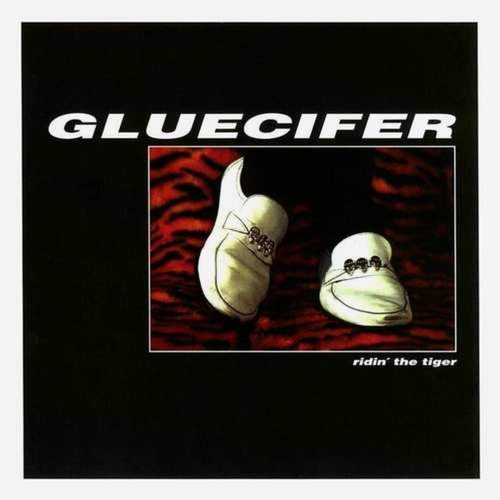 Gluecifer - Ridin' The Tiger