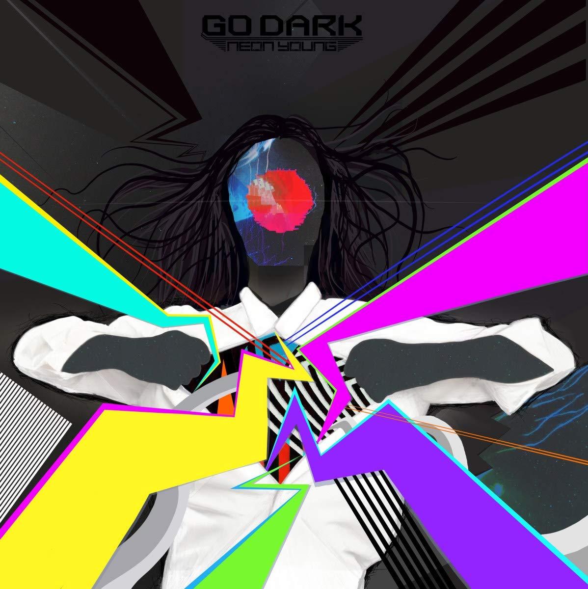 Go Dark - Neon Young