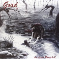 Goad - Silent Moonchild
