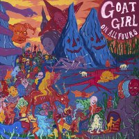 Goat Girl -On All Fours