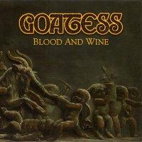 Goatess - Blood And Wine