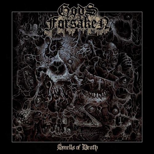 Gods Forsaken - Smells Of Death