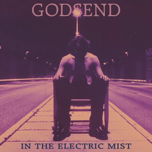 Godsend -In The Electric Mist
