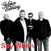Golden Earring - Say When/Back Home [Limited Gold Colored Vinyl]