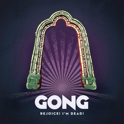 Gong -Rejoice! I'm Dead!