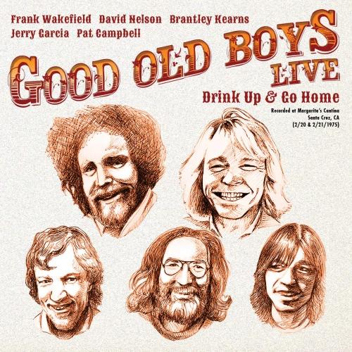 Good Old Boys - Drink Up & Go Home