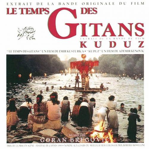 Goran Bregovic - Le Temps Des Gitans