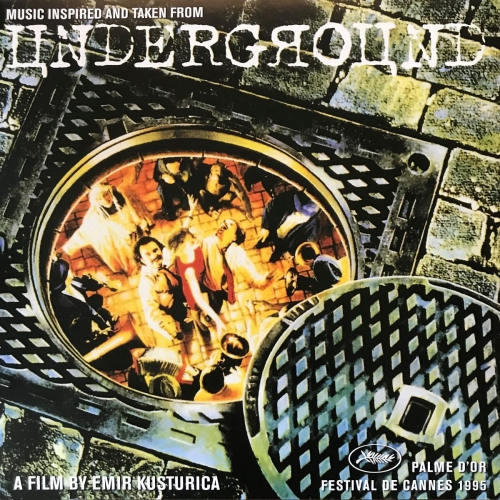 Goran Bregovic - Underground Original Soundtrack
