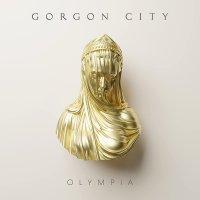 Gorgon City -Olympia
