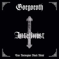 Gorgoroth -Antichrist