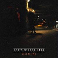 Gotts Street Park -Vol. 2