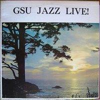 Governor's State University Jazz Band - Gsu Jazz Live!