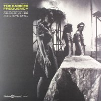 Graeme Miller &  Steve Shill - The Carrier Frequency